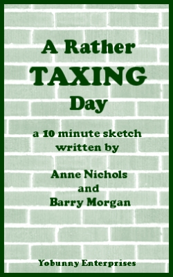A Rather Taxing Day by Anne Nichols & Barry Morgan